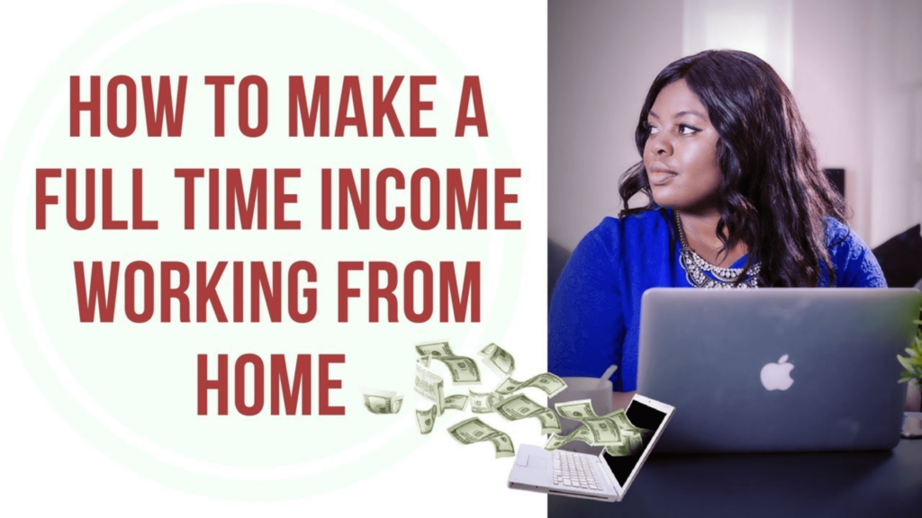 Full Time Income from Home