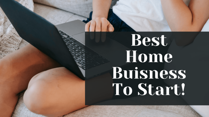 Best Home Business to start (1)
